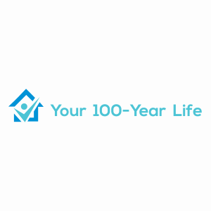 Your 100 Year Life