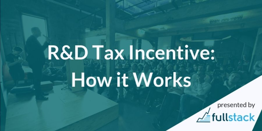 R&D Tax Incentive: How It Works